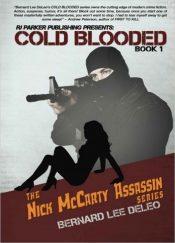 bargain ebooks Cold Blooded Assassin Book 1 Thriller by Bernard Lee Deleo