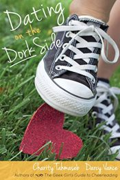 bargain ebooks Dating on the Dork Side Young Adult/Teen by Charity Tahmaseb & Darcy Vance