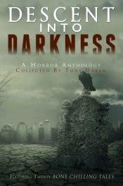 bargain ebooks Descent Into Darkness Horror by Tony Urban