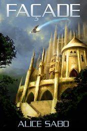 bargain ebooks Facade Science Fiction Fantasy by Alice Sabo
