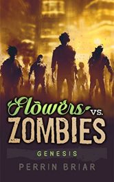 bargain ebooks Flowers Vs. Zombies Horror by Perrin Briar