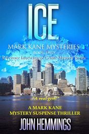 bargain ebooks ICE - Mark Kane Mysteries, Book Two Mystery by John Hemmings