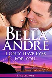 Bella Andre I Only Have Eyes for You free Kindle ebooks