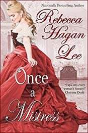 Rebecca Hagan Lee Once a Mistress free Kindle ebooks