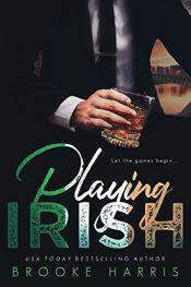 bargain ebooks Playing Irish Erotic Romance by Brooke Harris