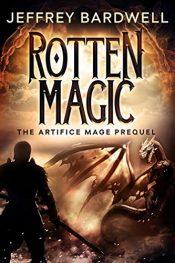 bargain ebooks Rotten Magic Horror by Jeffrey Bardwell