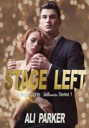 bargain ebooks Stage Left Erotic Romance by Ali Parker