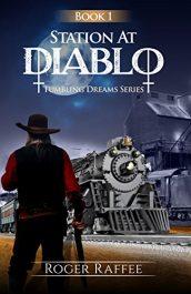 Roger Raffee Station at Diablo free Kindle ebooks