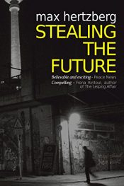 bargain ebooks Stealing the Future Historical Fiction by Max Hertzberg
