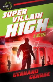 bargain ebooks Supervillain High Young Adult/Teen Fantasy/Adventure by Gerhard Gehrke