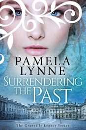 bargain ebooks Surrendering the Past Historical Fiction by Pamela Lynne