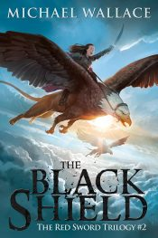 bargain ebooks The Black Shield Fantasy by Michael Wallace