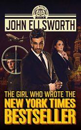 bargain ebooks The Girl Who Wrote The New York Times Bestseller Mystery Thriller by John Ellsworth