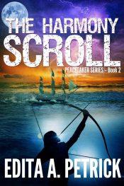 bargain ebooks The Harmony Scroll - Peacetaker Series Book 2 Adventure Thriller by Edita A. Petrick