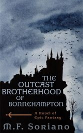 bargain ebooks The Outcast Brotherhood of Bonnehampton Epic Fantasy by M.F. Soriano
