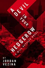 amazon bargain ebooks A Devil In Your Hedgerow Mystery Thriller Action Adventure by Jordan Vezina