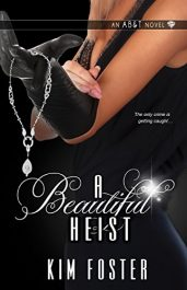 bargain ebooks A Beautiful Heist Action/Adventure by Kim Foster