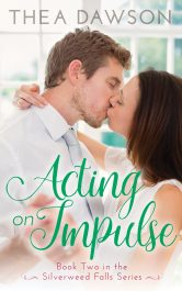 bargain ebooks Acting on Impulse Contemporary Romance by Thea Dawson