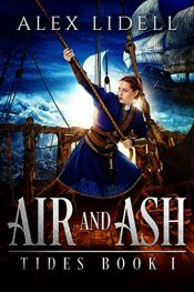 bargain ebooks Air and Ash: TIDES Book 1 Young Adult/Teen Historical Adventure by Alex Lidell