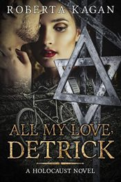 bargain ebooks All My Love, Detrick Historical Fiction by Roberta Kagan