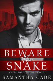 bargain ebooks Beware the Snake: Mafia Soldiers Book One Dark Mafia Romance by Samantha Cade