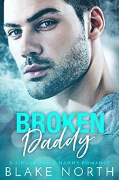 bargain ebooks Broken Daddy Contemporary Romance by Blake North