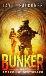 Bargain ebooks Bunker (A Post-Apocalyptic Techno Thriller Book 1) Action/Adventure by Jay J. Falconer