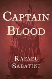 amazon bargain ebooks Captain Blood Historical Fiction Action Adventure by Rafael Sabatini