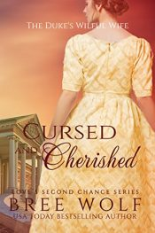 bargain ebooks Cursed & Cherished British Historical Romance by Bree Wolf