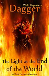 amazon bargain ebooks Dagger - The Light at the End of the World - A Dark Fantasy Adventure Fantasy Horror by Walt Popester