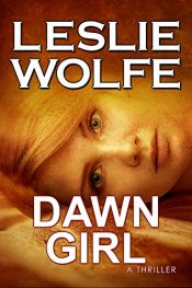 bargain ebooks Dawn Girl: A Gripping Serial Killer Thriller Action Adventure/Mystery/Thriller by Leslie Wolfe