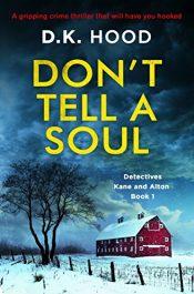 bargain ebooks Don't Tell a Soul Thriller by D.K. Hood