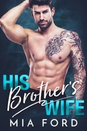 bargain ebooks His Brother's Wife Contemporary Romance by Mia Ford