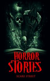 bargain ebooks Horror Stories: A Short Story Collection (Scare Street Horror Short Stories Book 4) Horror by Eric Whittle