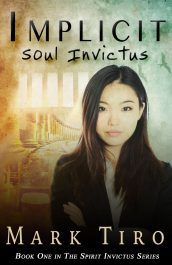 bargain ebooks Implicit: Soul Invictus Spiritual Thriller by Mark Tiro