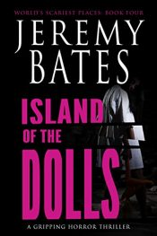 bargain ebooks Island of the Dolls Horror by Jeremy Bates