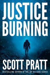 Bettys bargain ebooks for sunday november 5th ebookbetty free bargain ebooks justice burning thriller by scott pratt fandeluxe Images