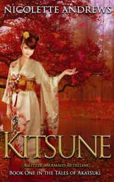 bargain ebooks Kitsune: A Little Mermaid Retelling Romantic Fantasy by Nicolette Andrews