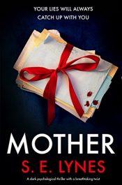 bargain ebooks Mother Psychological Thriller by S.E. Lynes