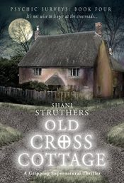 bargain ebooks Old Cross Cottage Horror by Shani Struthers