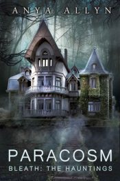 bargain ebooks PARACOSM: Bleath: The Hauntings Horror by Anya Allyn
