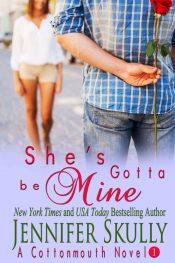 amazon bargain ebooks She's Gotta Be Mine Romance by Jennifer Skully