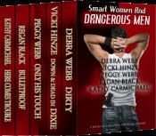 bargain ebooks Smart Women and Dangerous Men Boxed Set Collection Romantic Suspense by Vicki Hinze, Debra Webb, Peggy Webb, Regan Black, Kathy Carmichael