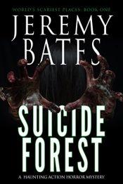 amazon bargain ebooks Suicide Forest Horror by Jeremy Bates
