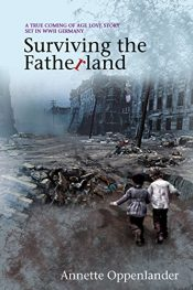 bargain ebooks Surviving the Fatherland Historical Fiction by Annette Oppenlander