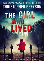 bargain ebooks The Girl Who Lived Thriller by Christopher Greyson