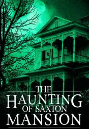 amazon bargain ebooks The Haunting of Saxton Mansion Ocult Horror by Roger Hayden