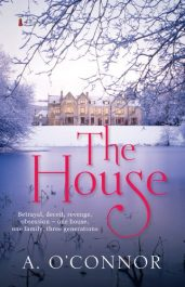 amazon bargain ebooks The House (Armstrong House Series Book 1) Historical Fiction by A. O'Connor