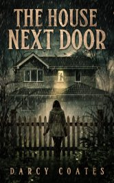 bargain ebooks The House Next Door: A Ghost Story Horror by Darcy Coates