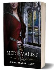 amazon bargain ebooks The Medievalist Historical Fiction by Anne-Marie Lacy